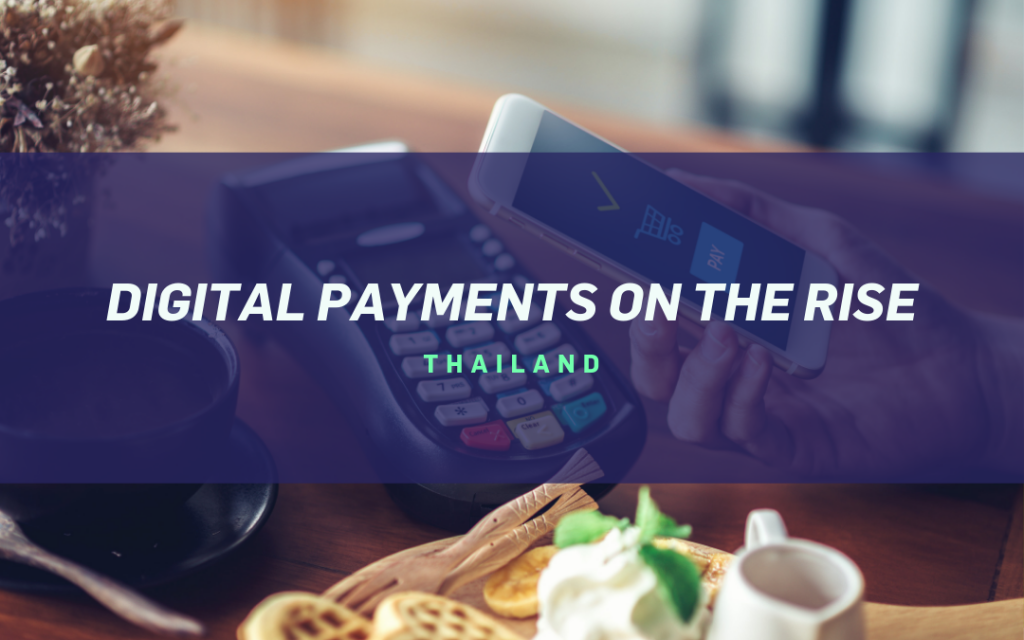 Digital Payments on Rise | Thailand