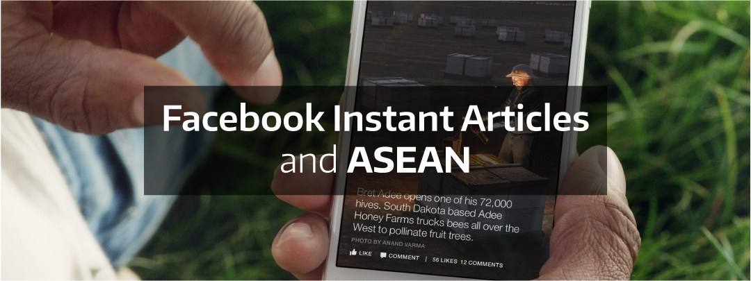 Facebook Instant articles and ASEAN