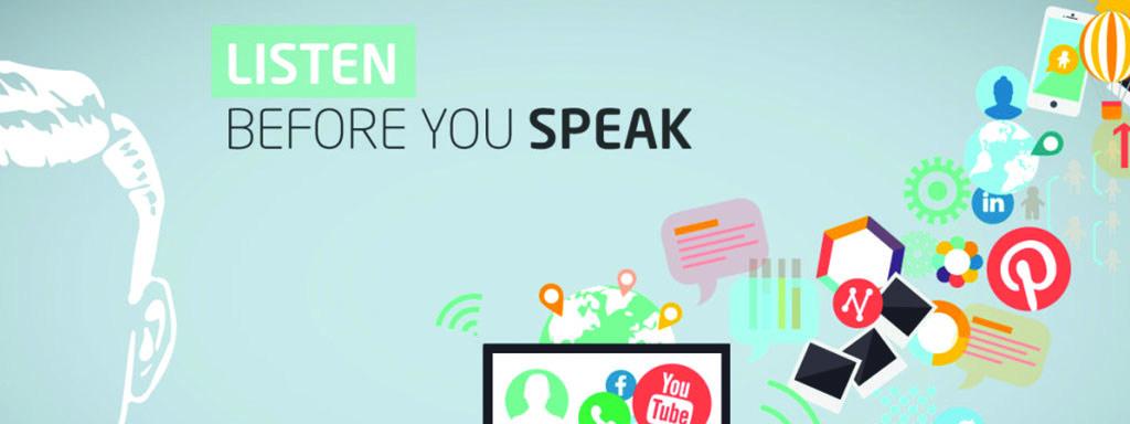 Listen before you speak