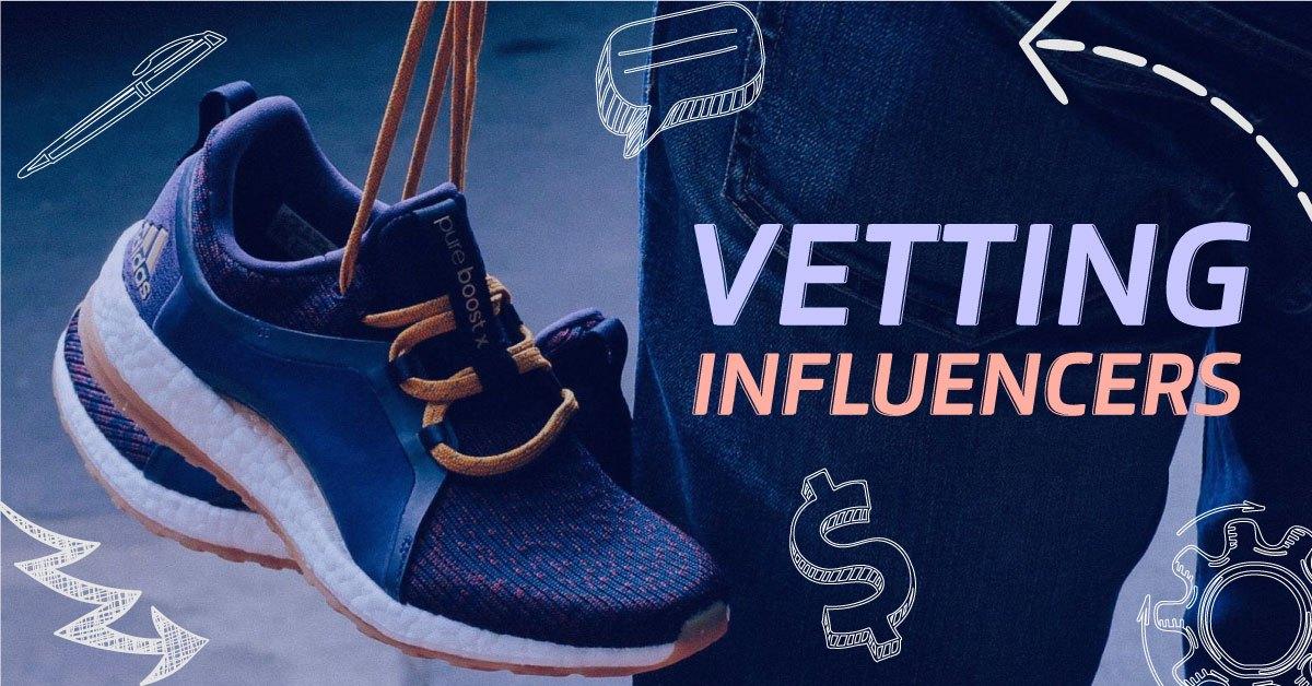 Vetting Influecners